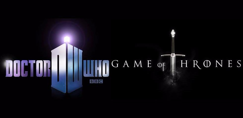 Game of Thrones ve Doctor Who kardeşliği