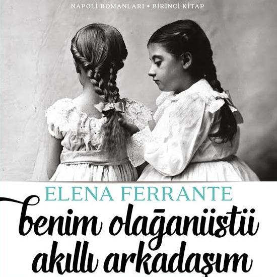 Elena Ferrante Türkçe'de, dizisi de yolda